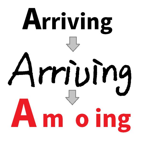 Arriving が Amoing になってしまった過程としてありうる仮説。